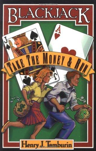 9780912177090: Blackjack: Take the Money and Run