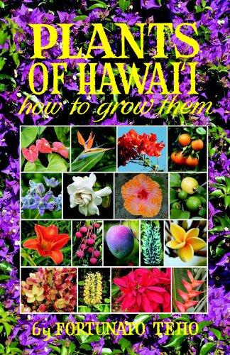 9780912180717: Plants of Hawaii: How to Grow Them