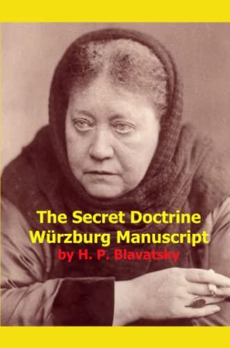 9780912181059: The Secret Doctrine Wurzburg Manuscript