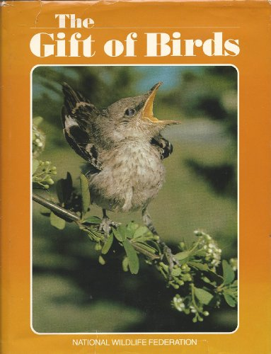 9780912186337: The Gift of Birds.