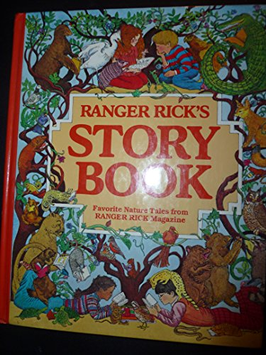 Ranger Rick's Storybook: Favorite Nature Tales from