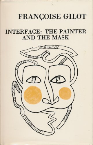 9780912201023: Interface: The Painter and the Mask
