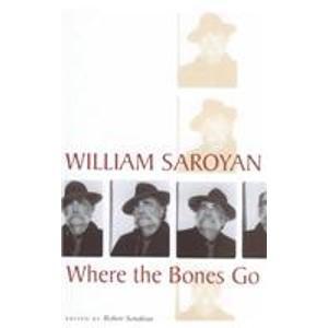 9780912201368: Where the Bones Go