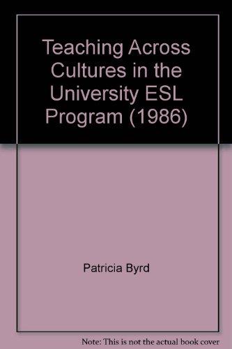 9780912207179: Teaching Across Cultures in the University ESL Program (1986)