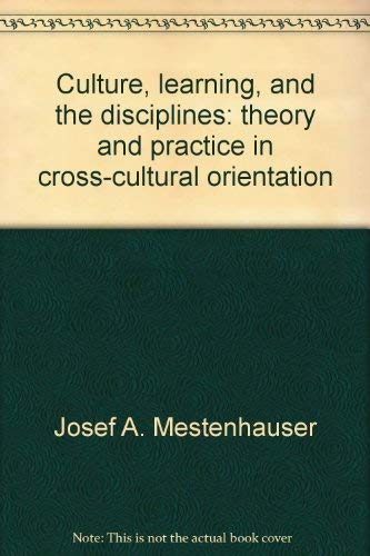 9780912207230: Culture, Learning, and the Disciplines: Theory and Practice in Cross-Cultural Orientation