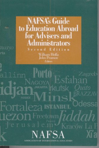 Nafsa's Guide to Education Abroad for Advisers: Nafsa: Association of