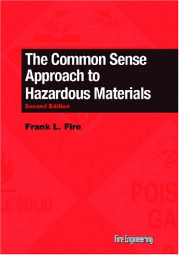 9780912212111: The Common Sense Approach to Hazardous Materials