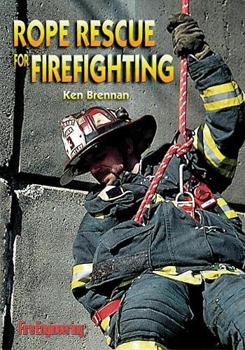 Rope Rescue for Firefighting: Ken Brennan