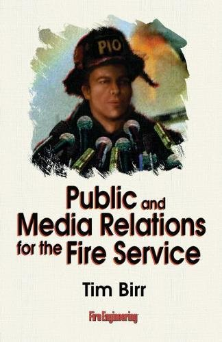 Public & Media Relations for the Fire: Tim Birr