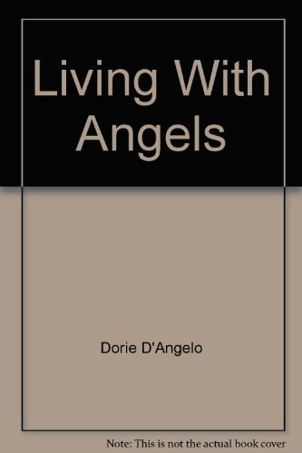 9780912216225: Living with Angels