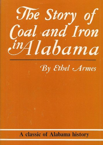 9780912221038: Story of Coal & Iron in Alabama
