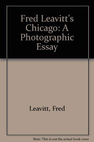 FRED LEAVITT'S CHICAGO: Leavitt, Fred; Ron Grossman