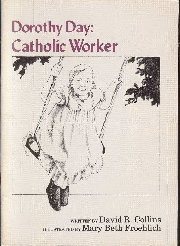9780912228907: Dorothy Day, Catholic worker (The young people's library of famous American Catholics)