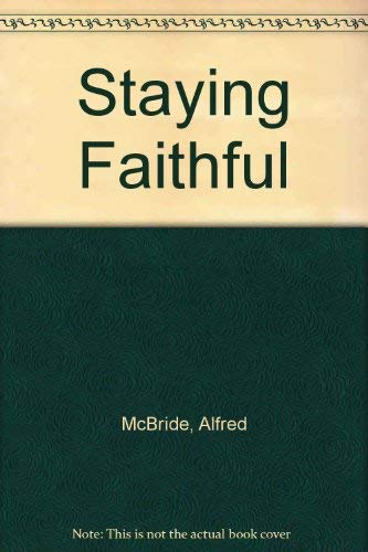Staying Faithful (0912228938) by McBride, Alfred