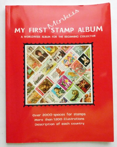 9780912236216: My First Minkus Stamp Album - A Worldwide Album for the Beginning Collector