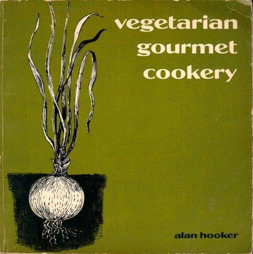 9780912238036: Vegetarian Gourmet Cookery