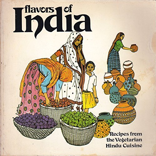 9780912238166: Flavors of India: Recipes from the Vegetarian Hindu Cuisine