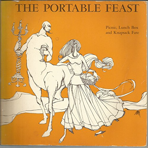 9780912238357: The Portable Feast : Picnic, Lunch Box and Knapsack Fare