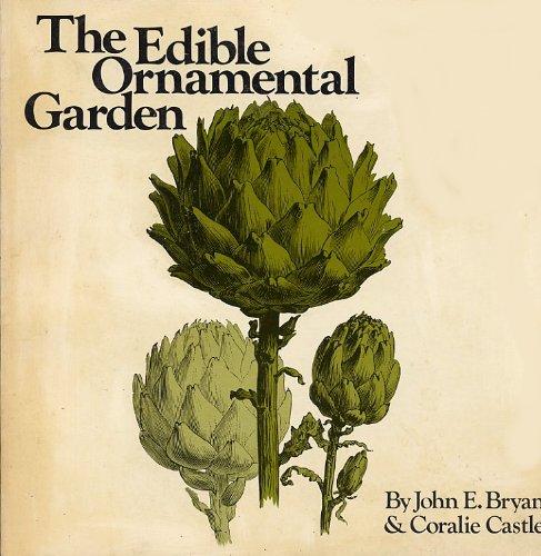9780912238463: The Edible Ornamental Garden