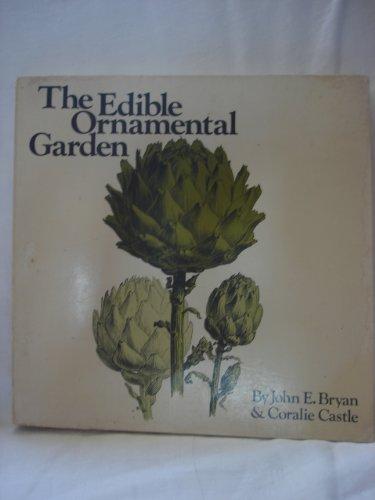 9780912238470: The Edible Ornamental Garden