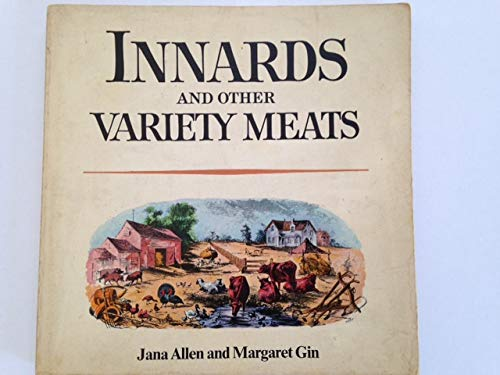 Innards and other variety meats,: Allen, Jana