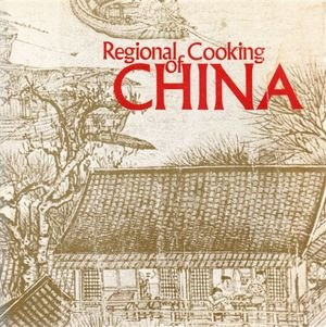 9780912238630: Regional Cooking of China