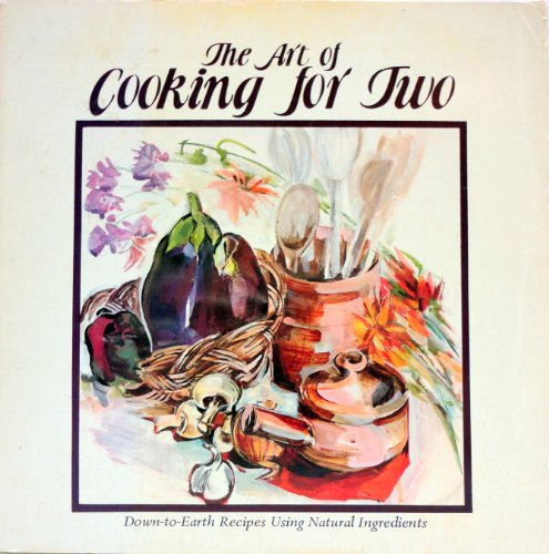 9780912238760: The Art of Cooking for Two