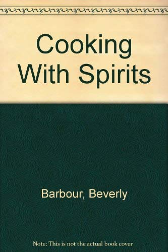 9780912238821: Cooking With Spirits