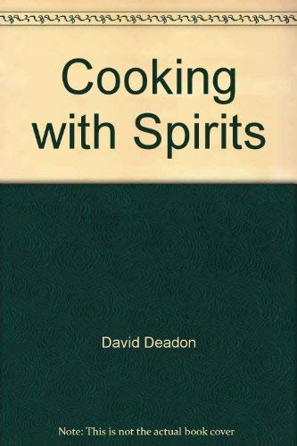 9780912238838: Cooking with Spirits