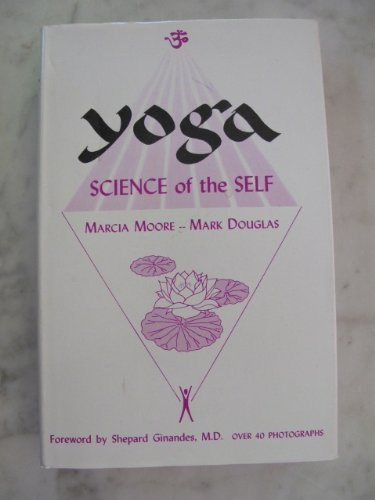 9780912240015: YOGA - Science of the Self