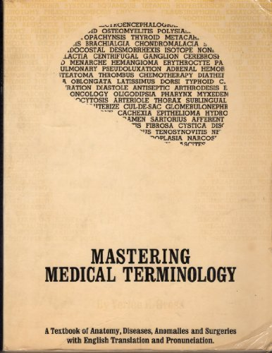 Mastering Medical Terminology : Textbook of Anatomy,: Verlee E. Gross