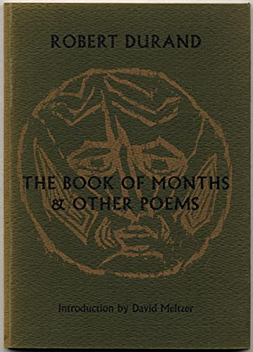 The Book Of Months & Other Poems: Durand, Robert