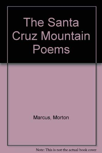 9780912264455: The Santa Cruz Mountain Poems