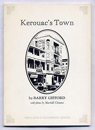 Kerouac's Town: Gifford, Barry