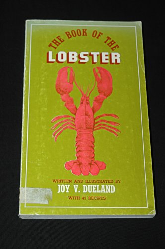 The Book of the Lobster: An Informal: Dueland, Joy V.