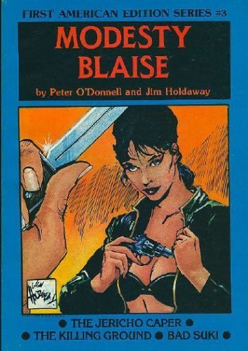 Modesty Blaise: The Jericho Caper ; The Killing Ground Bad Suki