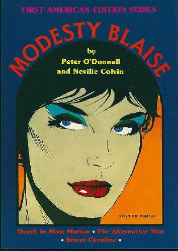 9780912277301: Modesty Blaise: Death in Slow Motion, the Alternative Man, Sweet Caroline (The Comic Strip Series)