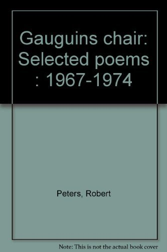 9780912278735: Gauguin's chair: Selected poems, 1967-1974 (The Crossing Press series of selected poets)
