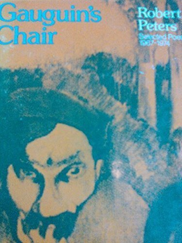 9780912278742: Gauguin's chair : selected poems, 1967-1974