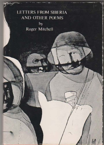 Letters from Siberia, and other poems: Mitchell, Roger