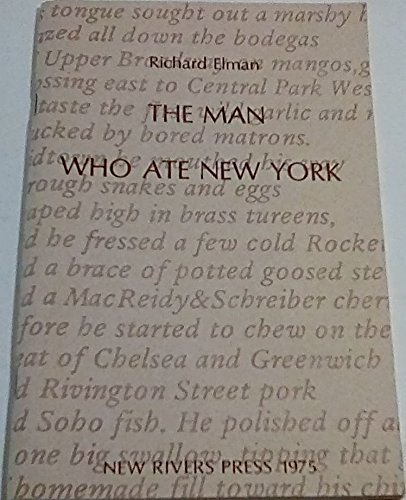The Man Who Ate New York: Elman, Richard