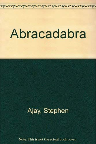 Abracadabra: Stephen Ajay