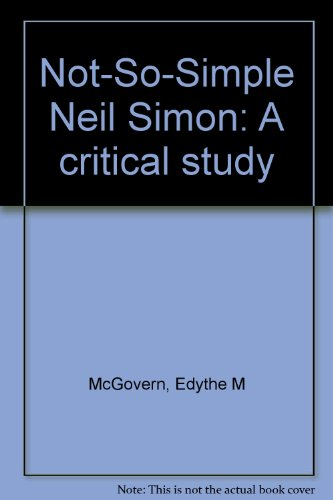 9780912288116: Not-So-Simple Neil Simon: A critical study