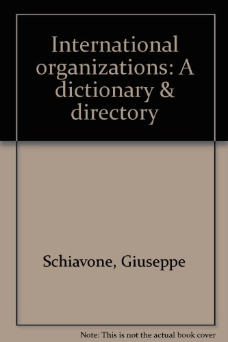 9780912289038: International organizations: A dictionary & directory