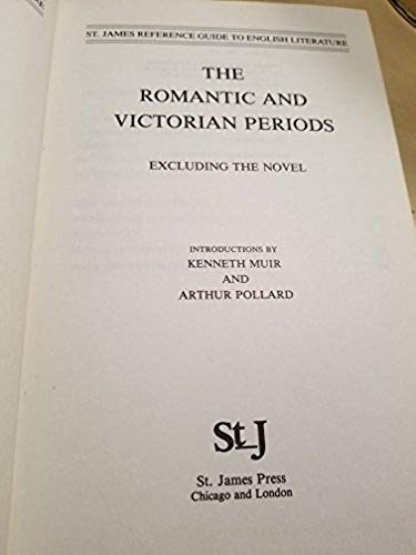 The Romantic and Victorian Periods (Romantic &: Kenneth Muir, Arthur