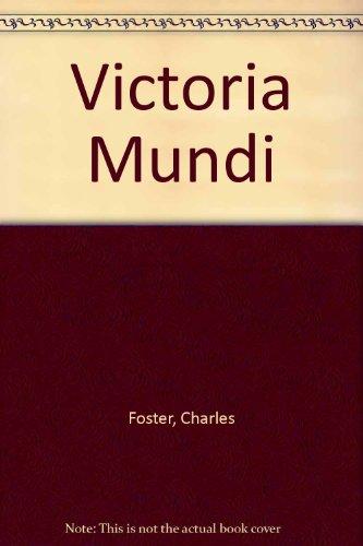 Victoria Mundi (0912292296) by Foster, Charles; Potts, Charles
