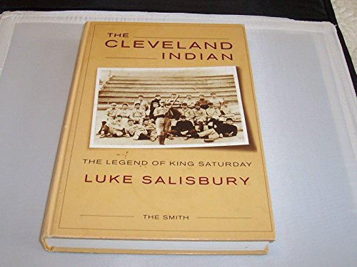 The Cleveland Indian: The Legend of King Saturday: Salisbury, Luke