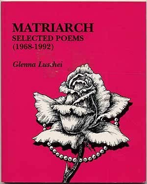 Matriarch: Selected Poems (1968-1992)