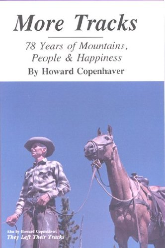 More tracks, 78 years of mountains, People & Happiness: Copenhaver, Howard