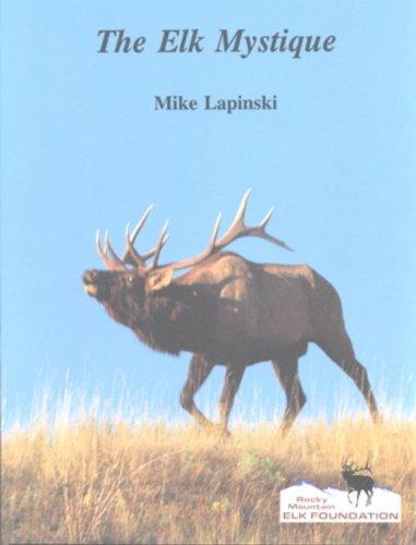 9780912299730: The Elk Mystique